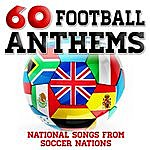 The One World Orchestra 60 Football Anthems - National Songs From Soccer Nations