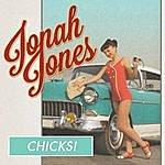 Jonah Jones Chicks!