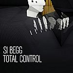 Si Begg Total Control Ep