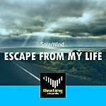 Solar Wind Escape From My Life