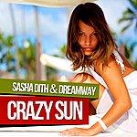 Sasha Dith Crazy Sun