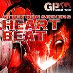 Attention Seekers Heartbeat