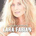 Lara Fabian Je T'aime Encore - Single