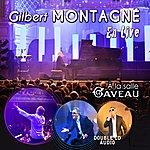 Gilbert Montagné Gilbert Montagné - Live À La Salle Gaveau