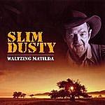 Slim Dusty Slim Dusty - Waltzing Matilda