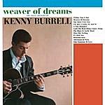 Kenny Burrell Weaver Of Dreams