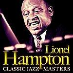 Lionel Hampton Lionel Hampton. Classic Jazz Master