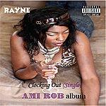Rayne Clocking Out (Edited)