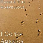Hansi I Go To America