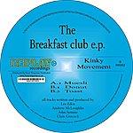 Kinky Movement The Breakfast Club