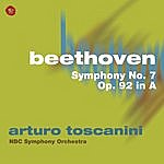 Arturo Toscanini Beethoven: Symphony No. 7, Op. 92 In A