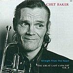 Chet Baker Baker, Chet: Great Last Concert (The), Vol. 2