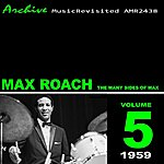 Max Roach The Many Sides Of Max Roach