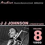 J.J. Johnson A Touch Of Satin