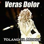 Yolandita Monge Veras Dolor - Single