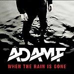 Adam F When The Rain Is Gone