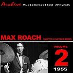 Max Roach Quintet Clifford Brown & Max Roach Quintet