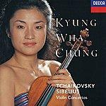 Kyung-Wha Chung Tchaikovsky: Violin Concerto / Sibelius: Violin Concerto