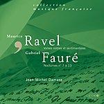 Jean-Michel Damase Fauré : Nocturnes N° 7 À 13 - Ravel : Valses Nobles Et Sentimentales