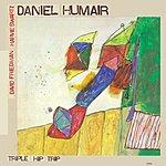 Daniel Humair Triple Hip Trip (Version International)