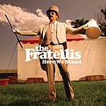 The Fratellis Here We Stand ([Blank])