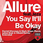 Allure You Say It'll Be Okay (3-Track Single)