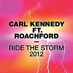 Carl Kennedy Ride The Storm 2012