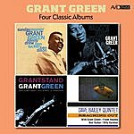 Grant Green Four Classic Albums (Sunday Morning / Reaching Out / Grantstand / First Stand) [Remastered]