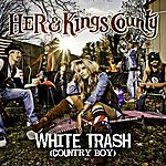 Her White Trash (Country Boy)