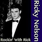 Rick Nelson Rockin' With Rick