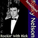 Rick Nelson Rockin' With Rick (Remastered)