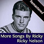 Rick Nelson More Songs By Ricky (Remastered)