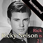 Rick Nelson Rick Is 21 (Remastered)
