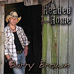 Barry Brown Headed Home