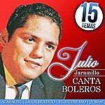 Julio Jaramillo Julio Jaramillo Canta Boleros 15 Temas