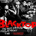 Blacktop Band I Got A Baaad Feeling About This