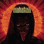 Jarboe Mahakali 2
