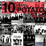 Potato 10 Years Potato Go On