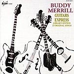 Buddy Merrill Guitars Express