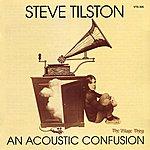 Steve Tilston An Acoustic Confusion