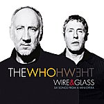 The Who Wire & Glass (Uk Comm Cd)