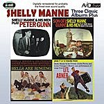 Shelly Manne Three Classic Albums Plus (Peter Gunn / Son Of Gunn / Bells Are Ringing) [Remastered]