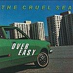 The Cruel Sea Over Easy