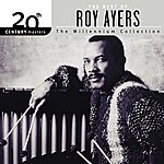 Roy Ayers 20th Century Masters: The Millennium Collection: Best Of Roy Ayers