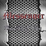 The Messenger The End Of Time