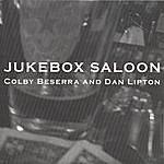 Colby Beserra Jukebox Saloon