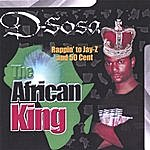 D-Sosa Rappin' To Jay-Z And 50 Cent (The African King)