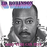 Ed Robinson Only Time Can Tell