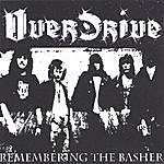 Overdrive Remembering The Basher