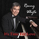 Ronny Whyte It's Time For Love